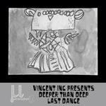 Deeper Than DEEP (Last Dance)