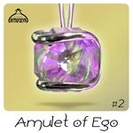Amulet Of Ego #2