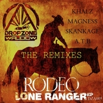 Lone Ranger: The Remixes