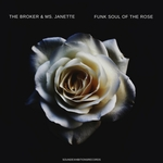 Funk Soul Of The Rose