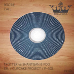 P-SOL/TROTTER vs SHANTISAN & FOO/ZEL/CUPCAKE PROJECT - Bootie Call (Front Cover)