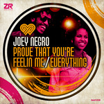 JOEY NEGRO - Prove That You're Feelin' Me/Everything (Front Cover)