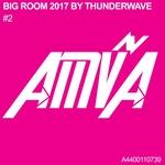 Big Room 2017 By Thunderwave #2