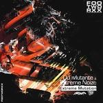 DJ MUTANTE & EXTREME NOIZE - Extreme Mutation (Back Cover)
