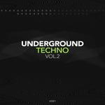 Underground Techno Vol 2