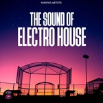 The Sound Of Electro House
