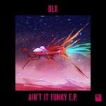 Ain't It Funky EP