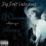 Dey Don't Understand (Explicit)