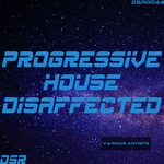 Progressive House Disaffected