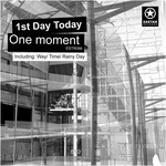 1ST DAY TODAY - One Moment (Front Cover)