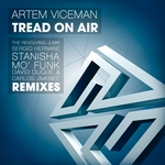 Tread On Air (The Remixes)