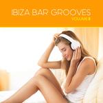Ibiza Bar Grooves Vol 08