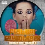 Festival Soundtrack: Best Of House & Electro Vol 9