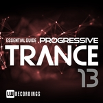 Essential Guide: Progressive Trance Vol 13