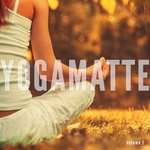 Yogamatte Vol 1 (Yoga Meditation Chill Out Tunes)