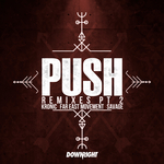 Push (Remixes Part 2)