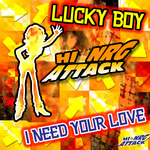 LUCKY BOY - I Need Your Love (Front Cover)