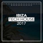 Ibiza Tech House 2017