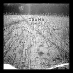 Drama (Remixes)