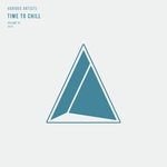 Time To Chill Vol 1