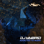 DJ HYBRID - Addicted To Audio (Front Cover)