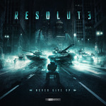 RESOLUTE - Never Give Up (Front Cover)