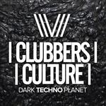 Clubbers Culture: Dark Techno Planet