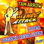 TAM ARROW - Hyper Bazooka Revolution (Front Cover)