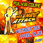 FULVIA COUPE - Without You I Feel Blue (Front Cover)