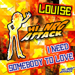 LOUISE - I Need Somebody To Love (Front Cover)