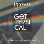 15 Years Get Physical: The Past, The Present & The Future