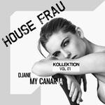 House Frau Kollektion Vol 1