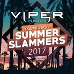 Drum & Bass Summer Slammers 2017 (Viper Presents)
