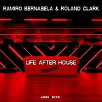 Life After House Remixed