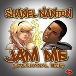 Jam Me (Bacchanal Time)