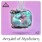 Amulet Of Mysticism #2