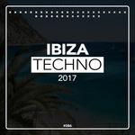 Ibiza Techno 2017