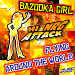 BAZOOKA GIRL - Flying Around The World (Front Cover)