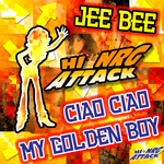 JEE BEE - Ciao Ciao My Golden Boy (Front Cover)