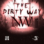 The Dirty Way