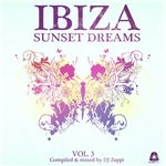 Ibiza Sunset Dreams Vol 3 (Compiled By DJ Zappi)