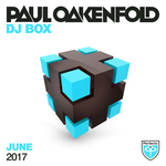 Paul Oakenfold: DJ Box June 2017