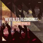 Revealed Recordings Presents Revealed Festival EP Vol 4