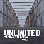 Unlimited Techno Selection Vol 3
