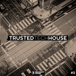 Trusted Tech House Vol 2