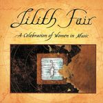 Lilith Fair/A Celebration Of Women In Music Vol 1 (Live)