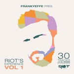 Frankyeffe Present Riot's Experience Vol 1 (unmixed tracks)
