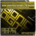 Bionic Grand Finale Anthem