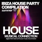 Ibiza House Party (Summer '17)