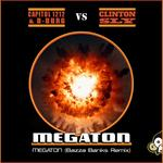 CAPITOL 1212 & B-BURG/CLINTON SLY - Megaton (Front Cover)